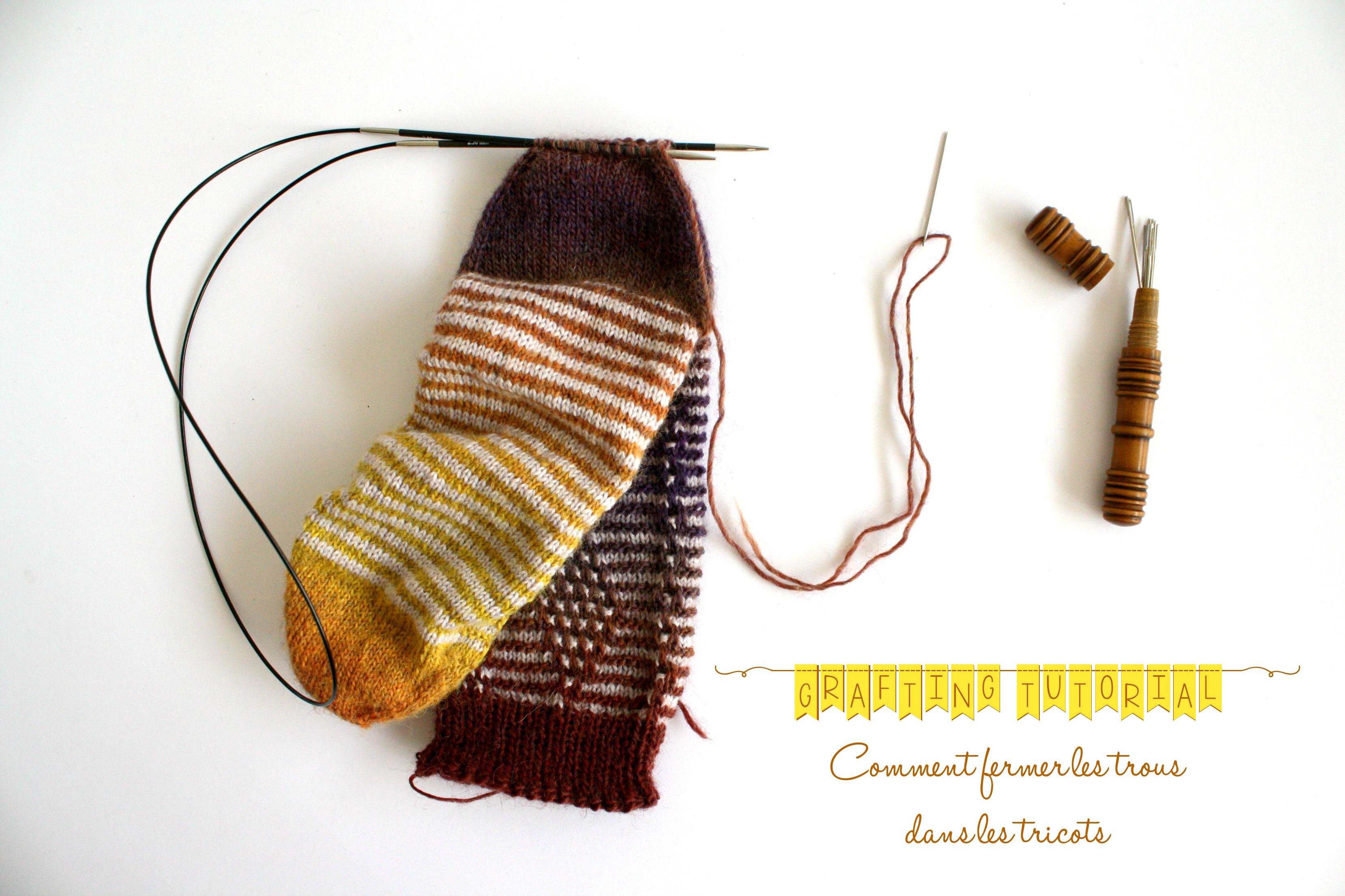 Grafting ou Kitchener stitch, le tuto