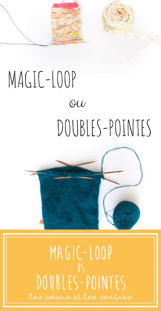 Magic-loop ou Doubles-pointes : Découvrez quelle méthode est faite pour vous.