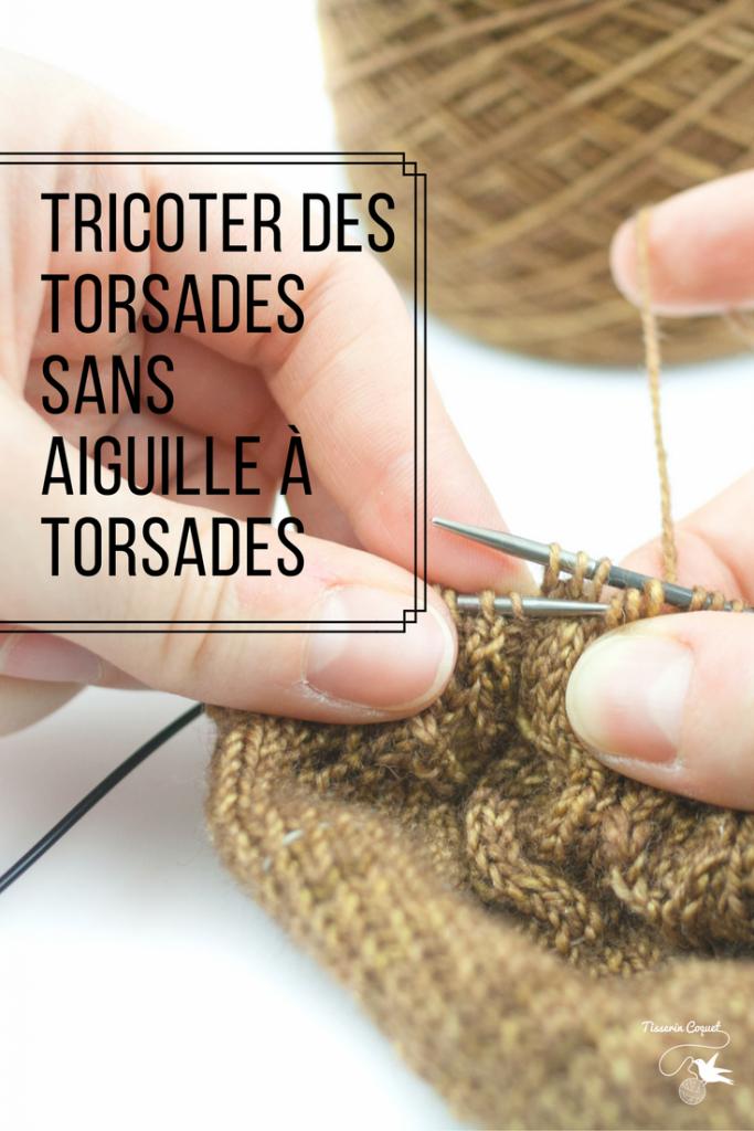 Tricoter des torsades sans aiguilles à torsades : un pas à pas en vidéo et en images.